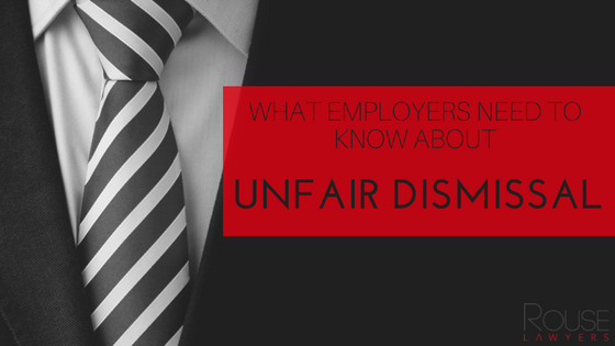 What Employers Need To Know About Unfair Dismissal