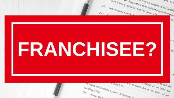 Franchisee? Here's What You Need To Know Before Signing A Lease