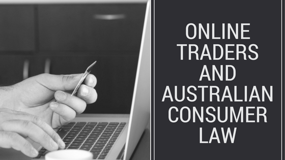 Online Traders And Australian Consumer Law With Rouse Lawyers