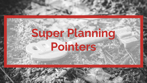 Superannuation Reform 2016 – Planning Pointers