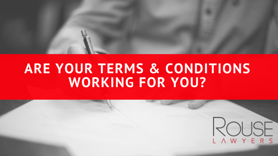 Are Your Terms & Conditions Working For You?
