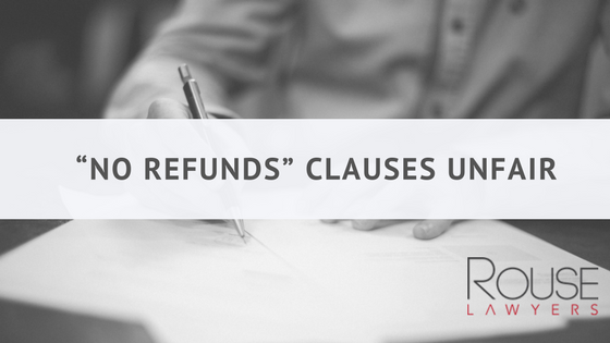 """No Refunds"" Clauses Unfair"